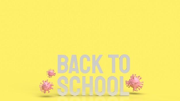 Drewno z powrotem do szkoły tekst w kolorze żółtym i wirus dla covid 19 w szkolnej koncepcji renderowania 3d