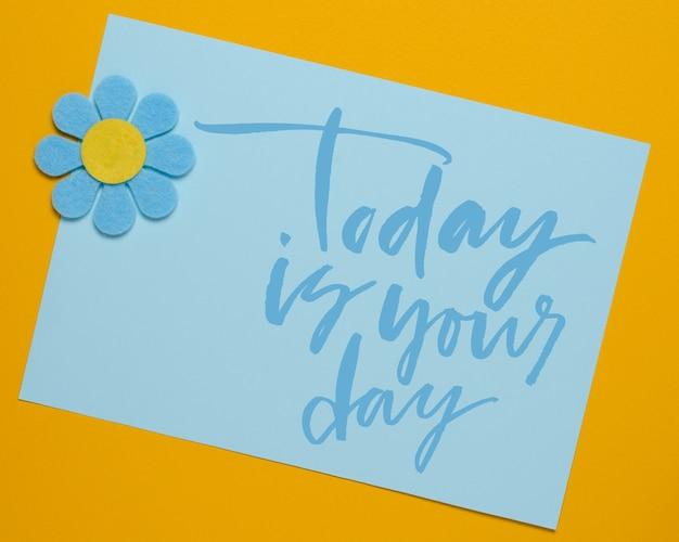 Dziś jest twój dzień. tekst odręczny. nowoczesna kaligrafia.