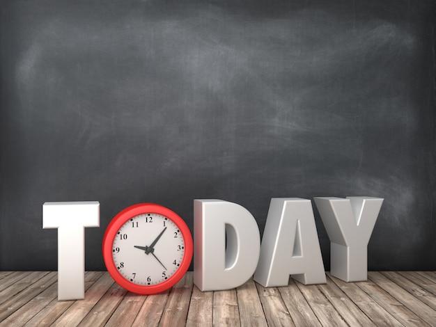 Dzisiaj słowo 3d z zegarem na tablicy