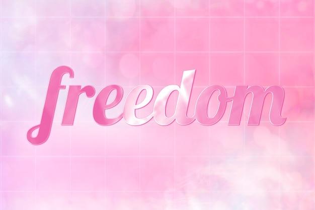 Estetyczny tekst wolności w uroczej, błyszczącej, różowej czcionce