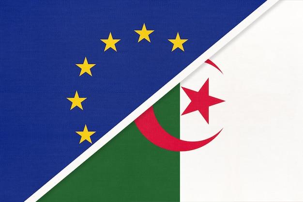 Flaga narodowa unii europejskiej lub ue i algierii z tekstyliów