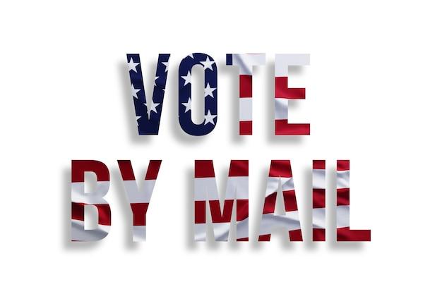 Głosuj pocztą. tekst z amerykańską flagą na białym tle