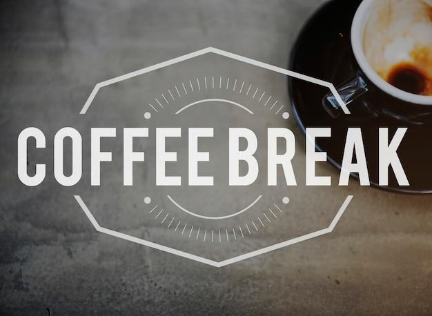 Koncepcja czasu wolnego czasu przerwy na kawę