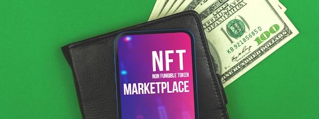 Kryptograficzny rynek tokenów nft, kryptoart i logo blockchain na ekranie nowoczesnego telefonu komórkowego, czarny portfel i dolarowe pieniądze na stole w biurze, zdjęcie z widokiem z góry na baner