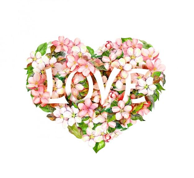 Kwiatowy serce z kwiatami i tekstem miłości. akwarela