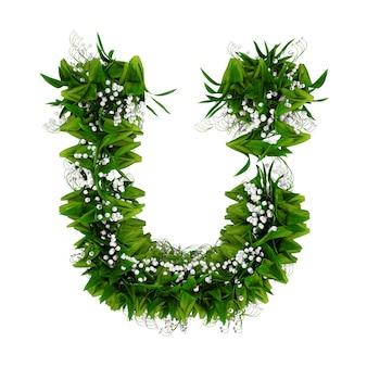 Litera u wykonana z kwiatów i trawy na białym tle. ilustracja 3d.