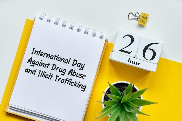 Międzynarodowy dzień walki z narkomanią i nielegalnym handlem w kalendarzu