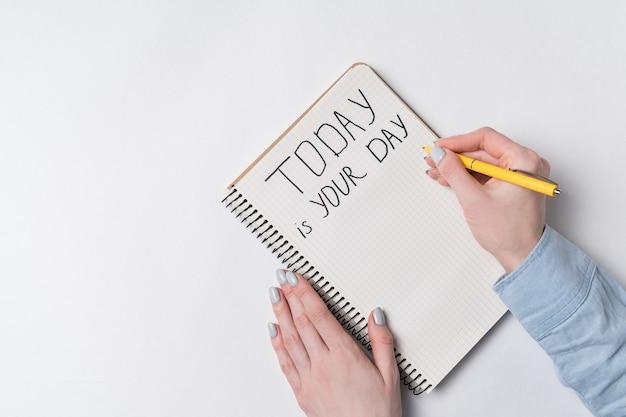 Motywacyjny napis dzisiaj to twój dzień