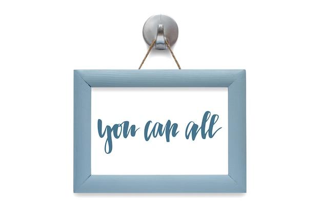 Możesz wszystko. cytat motywacyjny.