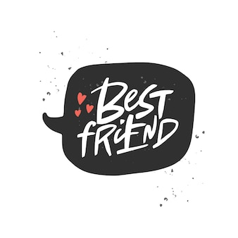 Najlepszy przyjaciel napis cytat pędzla kaligrafia odręczne typografia dzień przyjaźni