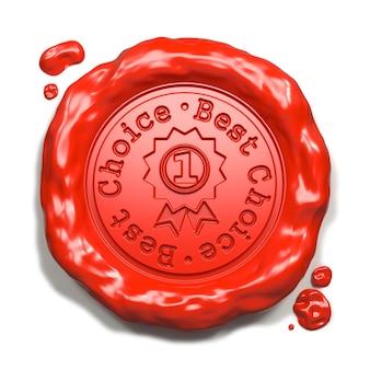 Najlepszy wybór - pieczęć na czerwoną pieczęć lakową samodzielnie na białym tle. pomysł na biznes. renderowanie 3d.