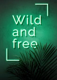 Neonowy zielony dziki i wolny na ścianie