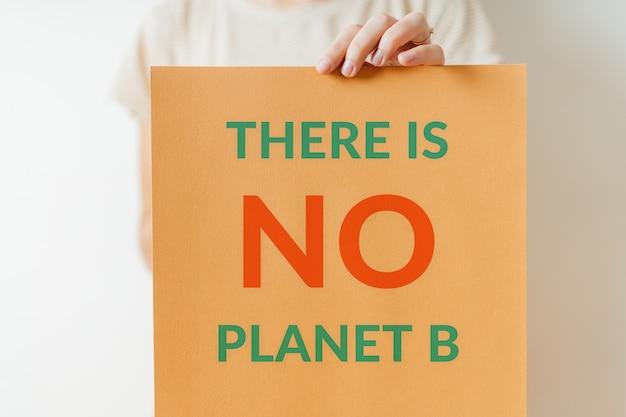 Nie ma planety b - ekologicznego znaku protestu przeciwko zielonej przyszłości planety ziemia