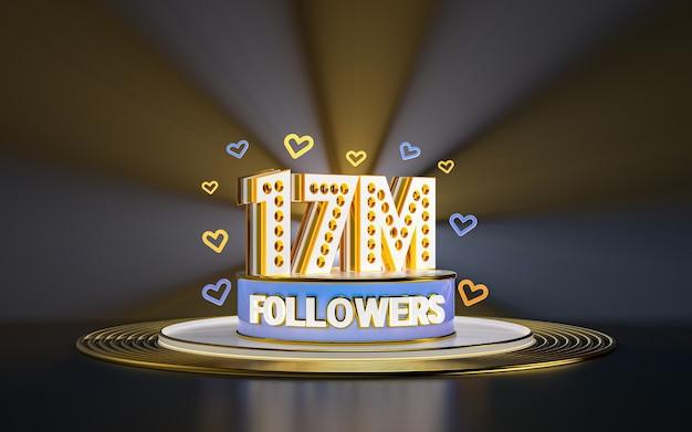 Obchody 17 milionów obserwujących dziękuję banerowi w mediach społecznościowych ze złotym tłem w centrum uwagi 3d