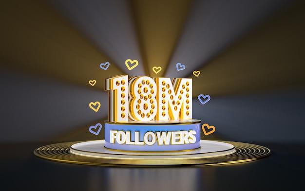 Obchody 18 milionów obserwujących dziękuję banerowi w mediach społecznościowych ze złotym tłem w centrum uwagi 3d