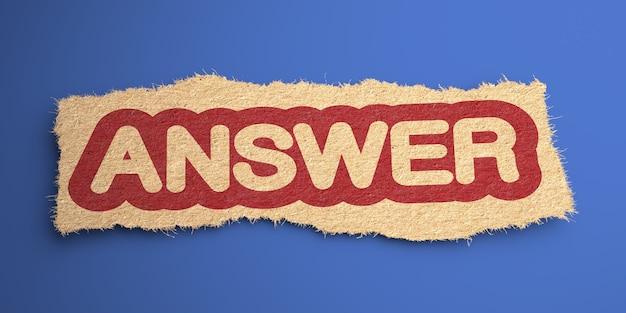 Odpowiedz na słowo z grubego papieru, zakreślone na czerwono. pomysł na biznes. renderowanie 3d.