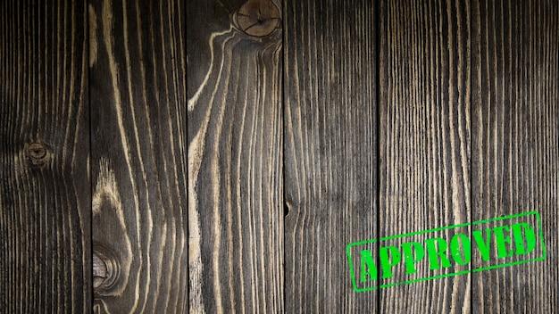 Pieczęć zatwierdzona na drewnie