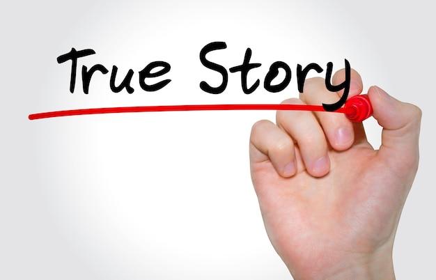 Pisma napis true story z markerem, koncepcja
