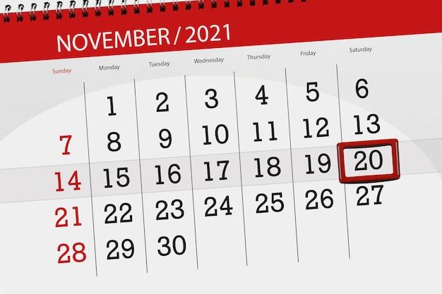 Planer kalendarza na miesiąc listopad 2021, dzień ostateczny, 20, sobota.