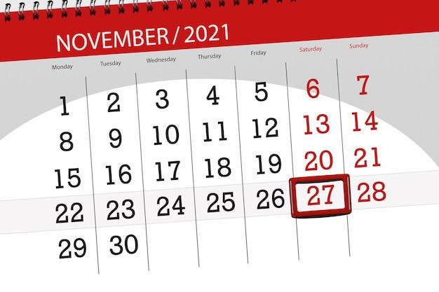 Planer kalendarza na miesiąc listopad 2021, dzień ostateczny, 27, sobota.