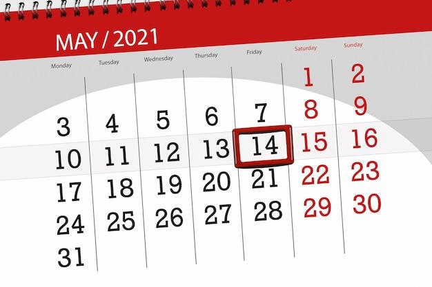 Planer kalendarza na miesiąc maj 2021, termin ostateczny, 14, piątek.