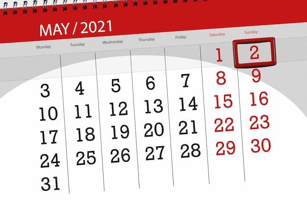 Planer kalendarza na miesiąc maj 2021, termin ostateczny, 2, niedziela.