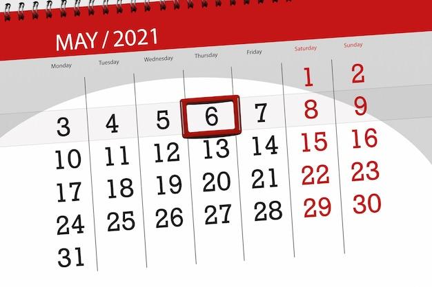 Planer kalendarza na miesiąc maj 2021, termin ostateczny, 6, czwartek.