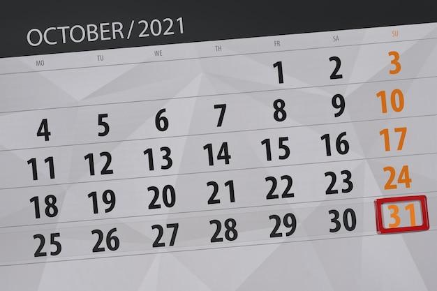 Planer kalendarza na miesiąc październik 2021, dzień ostateczny, 31, niedziela.