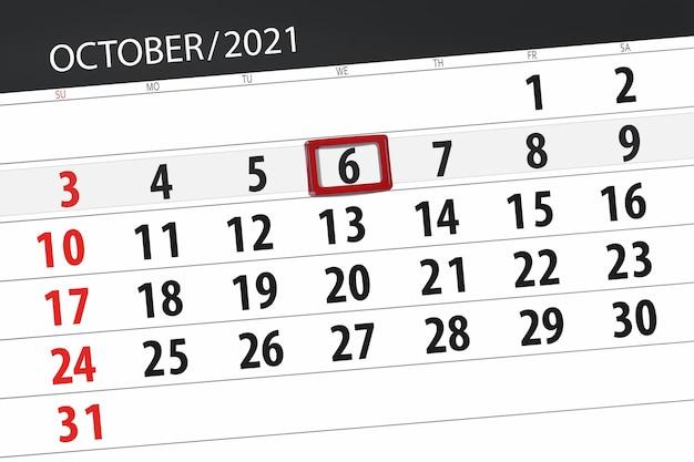 Planer kalendarza na miesiąc październik 2021, dzień ostateczny, 6, środa.