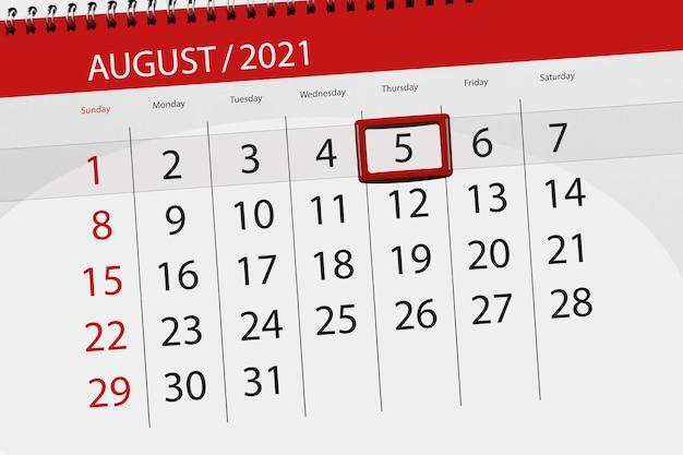 Planer kalendarza na miesiąc sierpień 2021, dzień ostateczny, 5, czwartek.