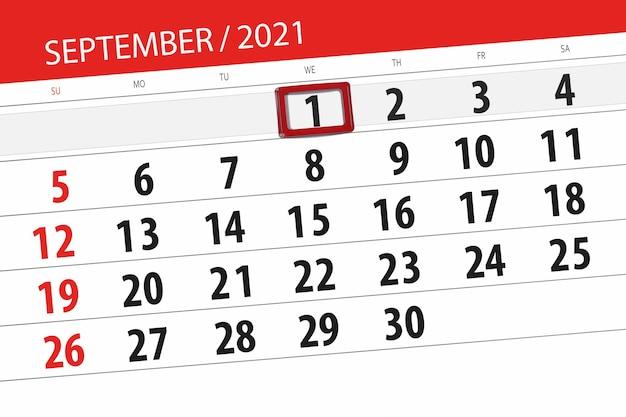 Planer kalendarza na miesiąc wrzesień 2021, dzień ostateczny, 1, środa.