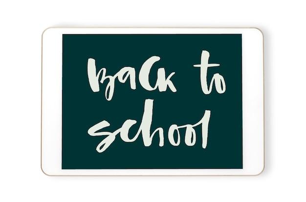 Powrót do szkoły - pismo odręczne na tablecie. koncepcja szkolenia na odległość dla dzieci. na białym tle