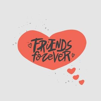Przyjaciele na zawsze napis cytat pędzel kaligrafia odręcznie typografia dzień przyjaźni