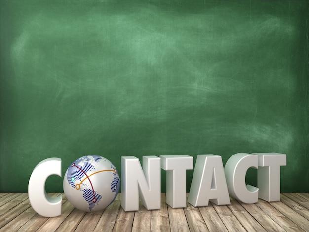 Renderowanie ilustracja kontaktu słowo z globe world na tablicy