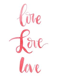 Słowa miłość, akwarela, kaligrafia
