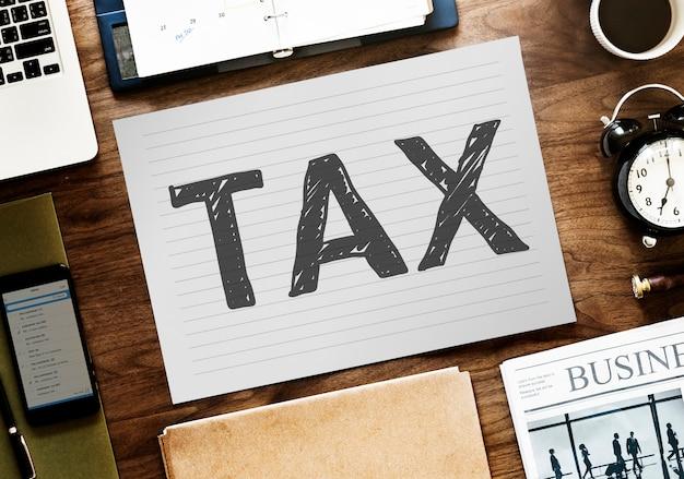 Słowo podatkowe napisane na papierze