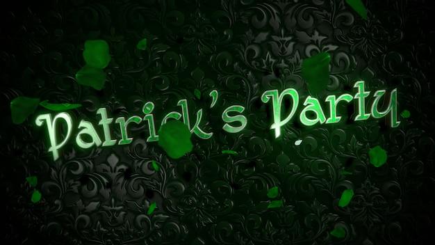 St patrick party tekst i liście zielonych koniczynek na błyszczącym tle saint patrick day. luksusowy i elegancki styl ilustracji 3d na motyw świąteczny