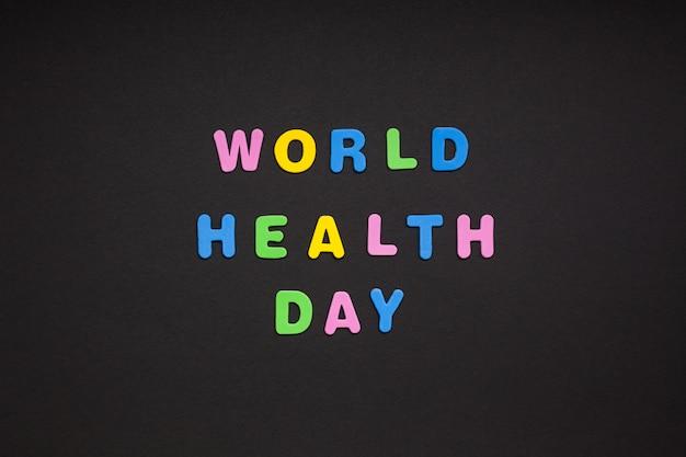 Światowy dzień zdrowia pisze na czarnym papierze