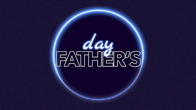 Tekst dzień ojców na tle klubu i dyskoteki z neonowym okręgiem geometrycznym. elegancki i luksusowy styl ilustracji 3d dla szablonu klubowego i korporacyjnego