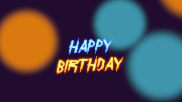 Tekst happy birthday i streszczenie neon niebieski koła, tło disco. elegancki i luksusowy styl ilustracji 3d dla szablonu klubowego i korporacyjnego