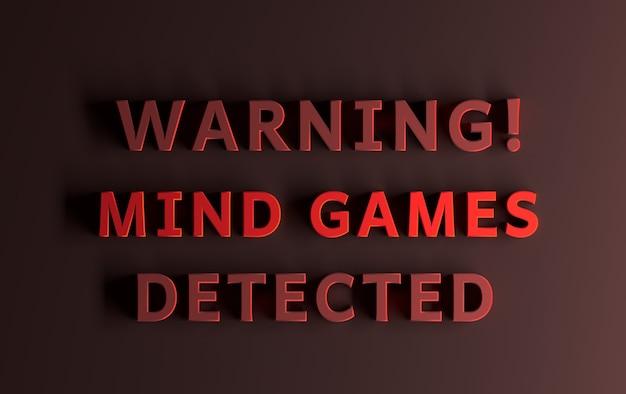 Wiadomość ostrzegawcza napisana czerwonymi słowami ostrzeżenie wykryto gry umysłowe. ilustracja 3d.