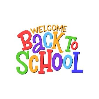 Witamy z powrotem w szkole ręcznie rysowane napis