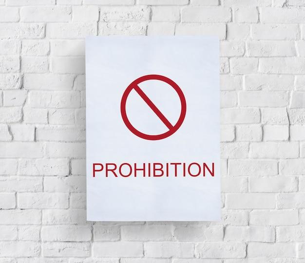 Zakaz zapobiegaj ostrożnie zakończ ostrzeżenie ryzyko