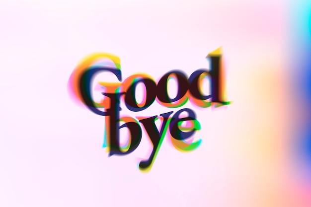 Żegnaj słowo w typografii tekstu anaglifowego