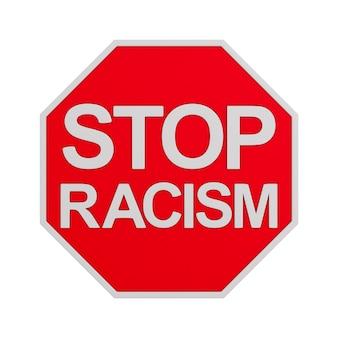 Znak stop rasizmu. izolowane renderowanie 3d