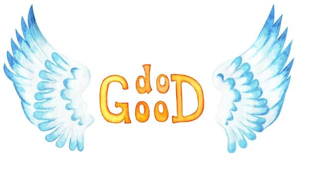 Zrób dobry tekst i skrzydła anioła odręczny inspirujący cytat motywacyjny chrześcijański plakat