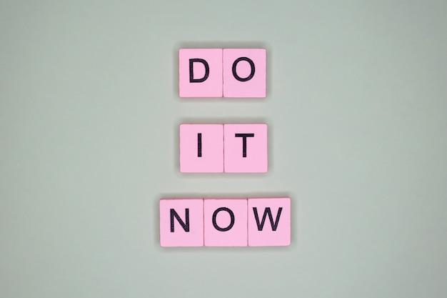 Zrób to teraz motywacyjny cytat