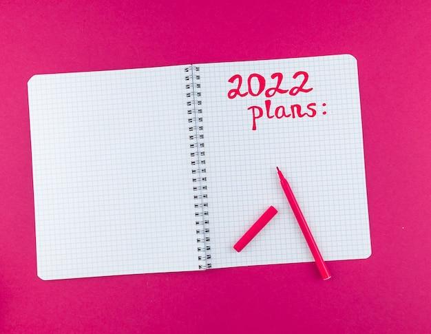 2022 planes escritos en cuaderno
