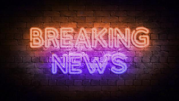 Breaking news letrero de neón ilustración 3d. breaking news design letrero de neón, banner de luz, letrero de neón, publicidad luminosa nocturna, inscripción de luz. foto de alta calidad