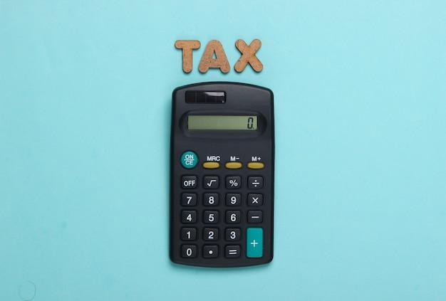 Calculadora con la palabra impuestos en azul
